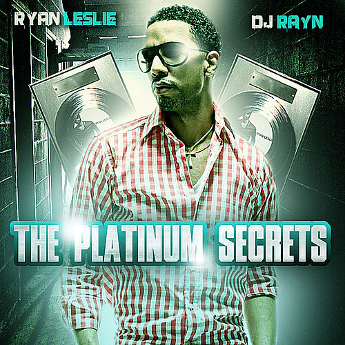 The Platinum Secrets de Ryan Leslie