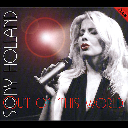 Out Of This World 2009 de Sony Holland