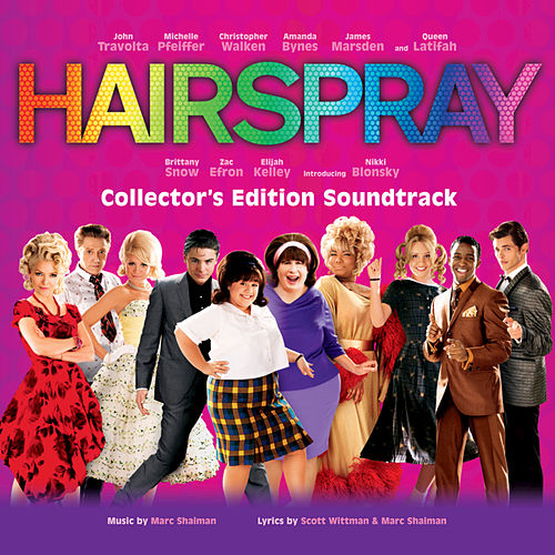 Hairspray - Soundtrack to the Motion Picture by Various Artists