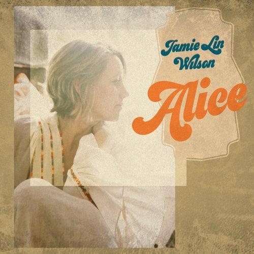 Alice by Jamie Lin Wilson