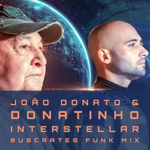 Interstellar (Buscrates Funk Mix) de João Donato e Donatinho