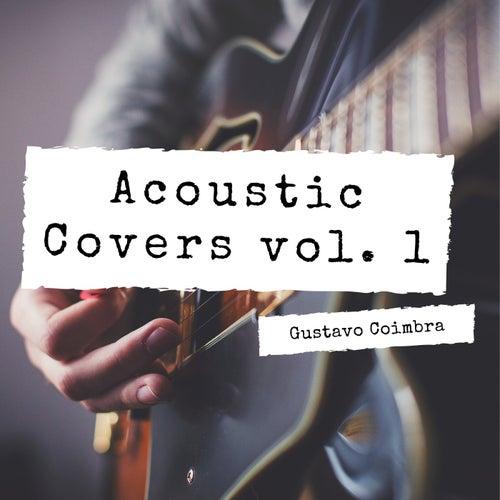 Acoustic Covers, Vol. 1 de Gustavo Coimbra