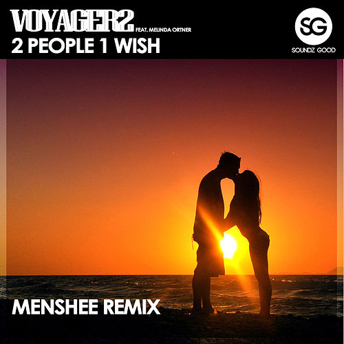 2 People 1 Wish (Menshee Remix) by Voyager2
