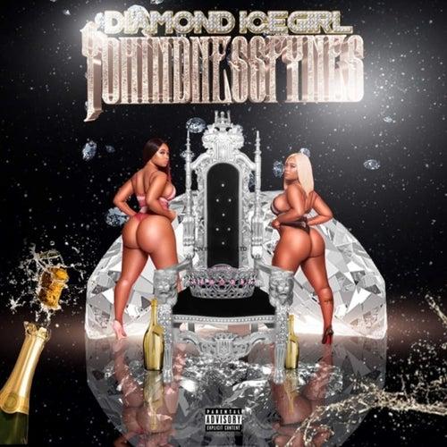 Yohindnessfynes von Diamond Icegirl