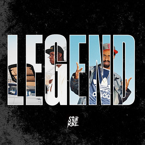 Legend by SOB X RBE