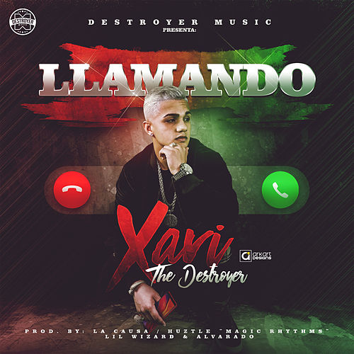 Llamando by Xavi the Destroyer