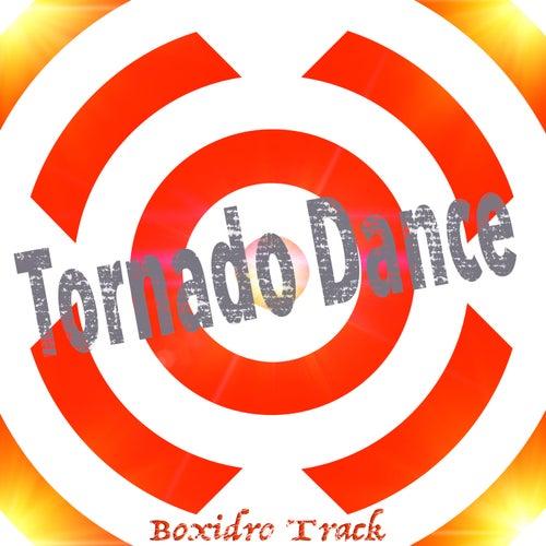 Tornado Dance de Boxidro