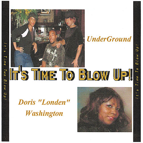 It's Time To Blow Up de UnderGround