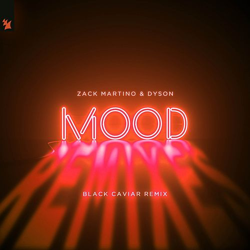 Mood (Black Caviar Remix) von Zack Martino