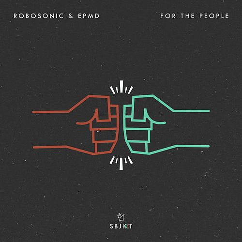 For the People von Robosonic