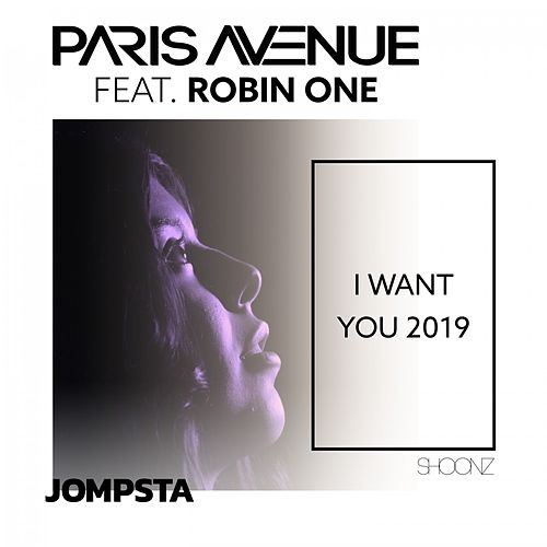 I Want You 2019 von Paris Avenue