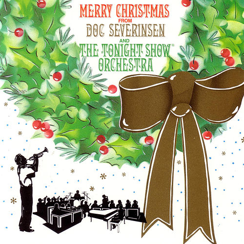 Merry Christmas From Doc Severinsen and The Tonight Show Orchestra by Doc Severinsen