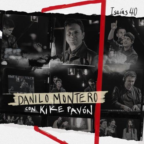 Isaías 40 (Versión Radio & Pista) de Danilo Montero