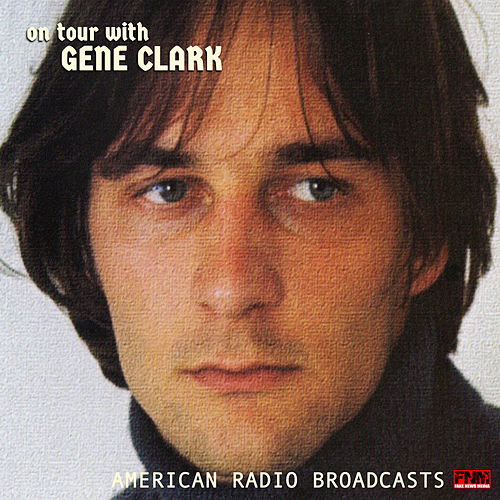 On Tour With Gene Clark (Live) von Gene Clark