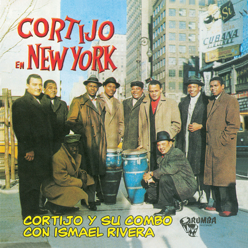 Cortijo en New York by Cortijo y Su Combo