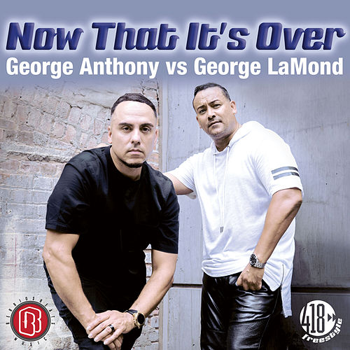 Now That It's Over by George Anthony