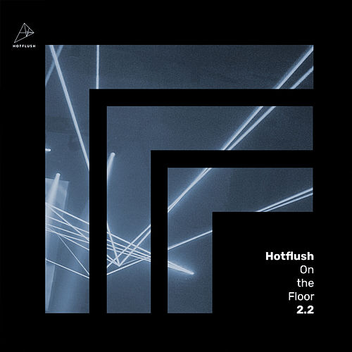 Hotflush on the Floor 2.2 de Various Artists