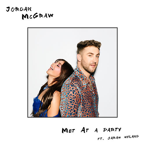 Met At A Party by Jordan McGraw