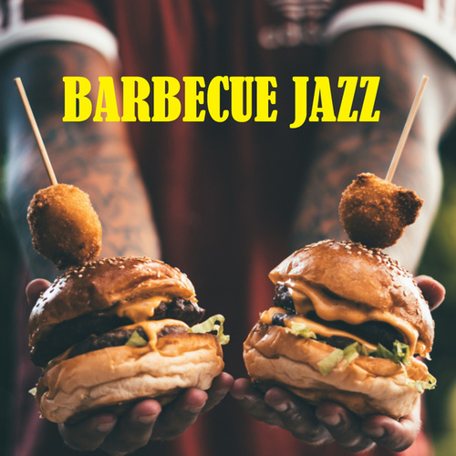 Barbecue Jazz by Various Artists