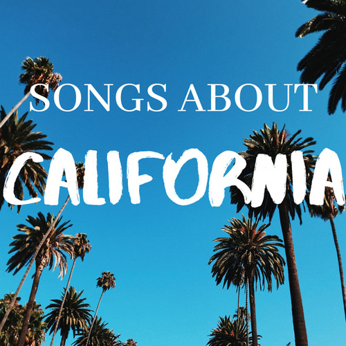 Songs About California von Various Artists