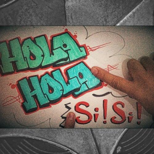 Hola Si! by Juan Portella