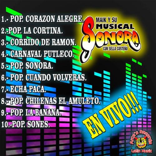 En Vivo by Maik Y Su Musical Sonora