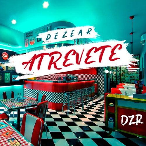 Atrevete by Dezear