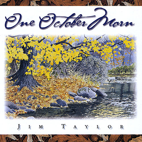 One October Morn by Jim Taylor