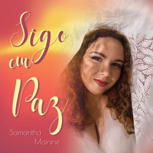 Sigo em Paz von Samantha Mainine