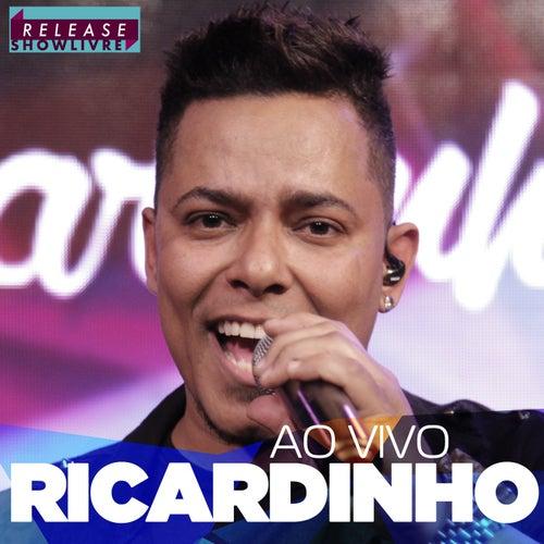 Ricardinho no Release Showlivre (Ao Vivo) de Ricardinho