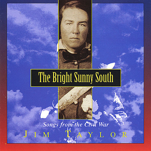 The Bright Sunny South by Jim Taylor