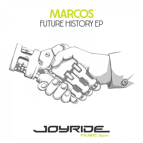 Future History EP by Marcos
