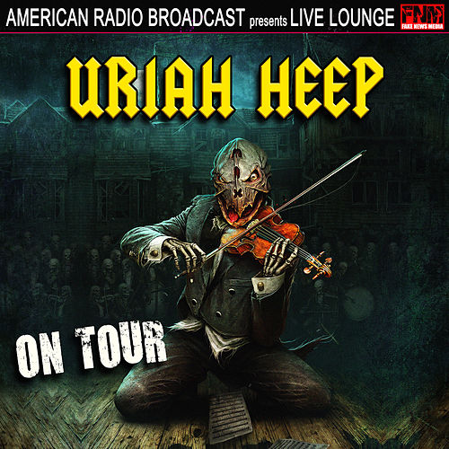 Uriah Heep On Tour (Live) by Uriah Heep