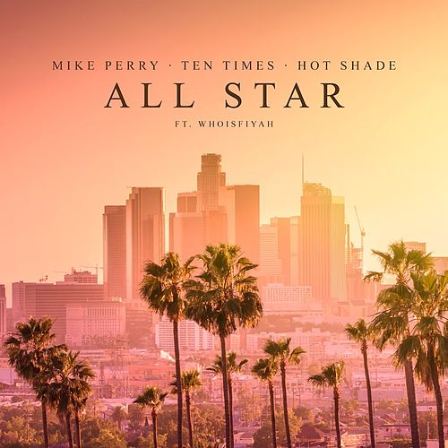 All Star by Mike Perry