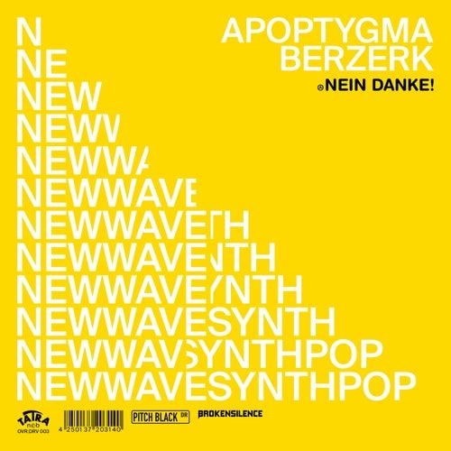 Nein Danke! (2-Track Teaser) von Apoptygma Berzerk