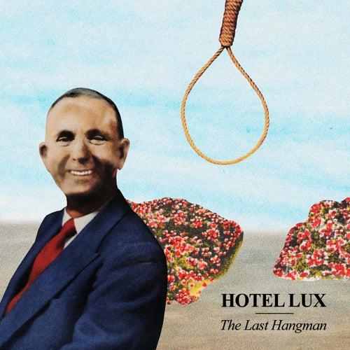 The Last Hangman von Hotel Lux