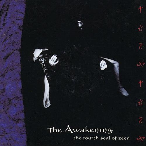 The Fourth Seal of Zeen de The Awakening