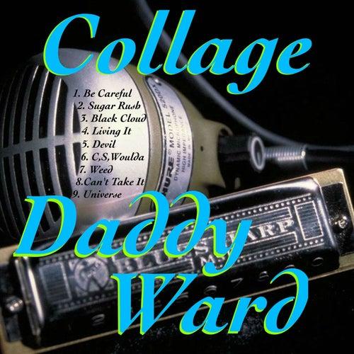 Collage de Daddy Ward