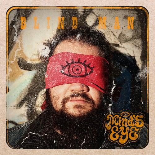 Blind Man by Mind's Eye