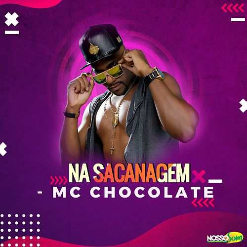 Na Sacanagem de MC Chocolate