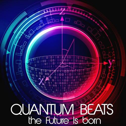 Quantum Beats, the Future Is Born de Various Artists
