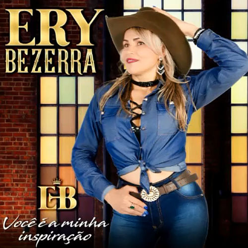 Você é a Minha Inspiração de Ery Bezerra