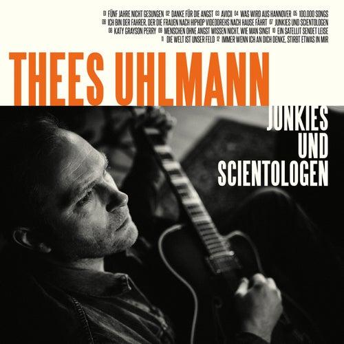Junkies und Scientologen de Thees Uhlmann