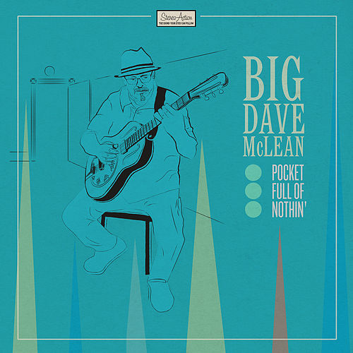 Pocket Full of Nothin' di Big Dave McLean