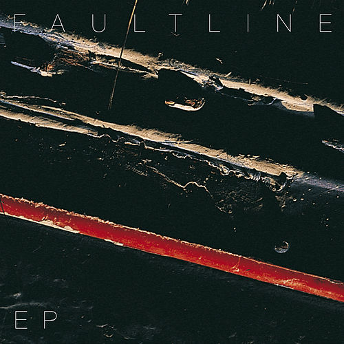Faultline EP by Faultline