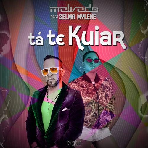 Tá Te Kuiar von DJ Malvado