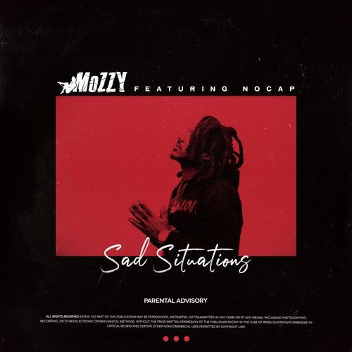 Sad Situations (feat. NoCap) de Mozzy