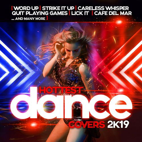 The Hottest Dance Covers 2k19 fra Various Artists