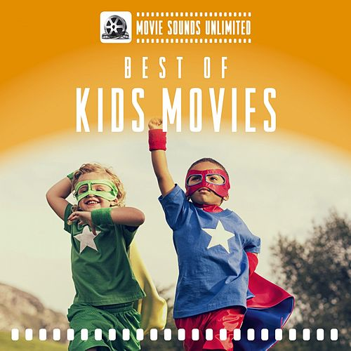 Best of Kids Movies by Various Artists