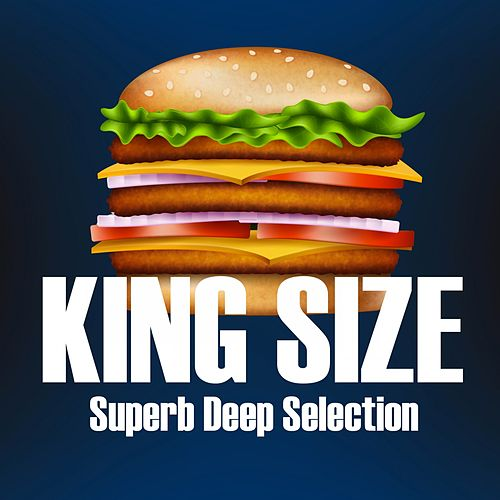 King Size (Superb Deep Selection) by Various Artists